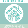 The Happy Healthy Home Book